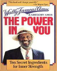 The Power in You by Wally Amos